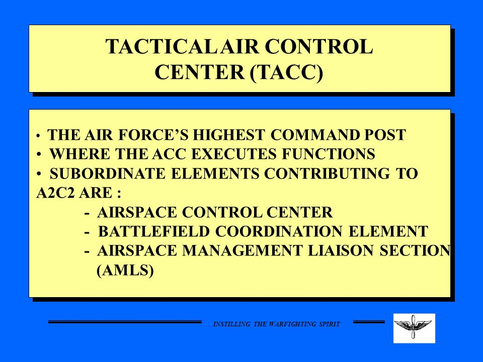 TACTICAL AIR CONTROL CENTER (TACC)
