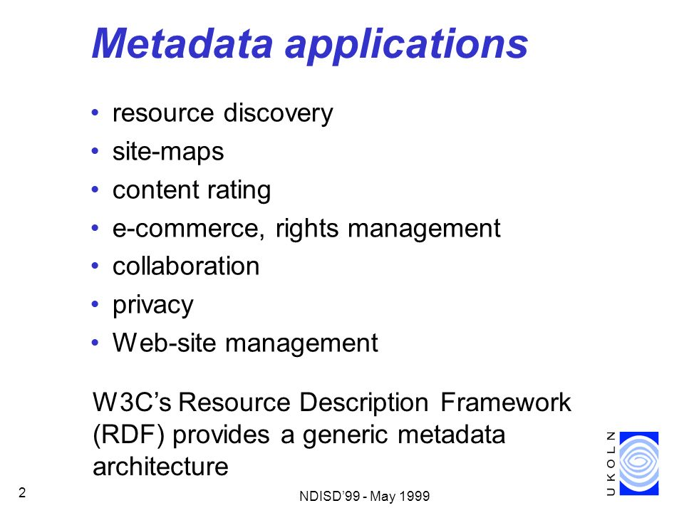 Metadata applications