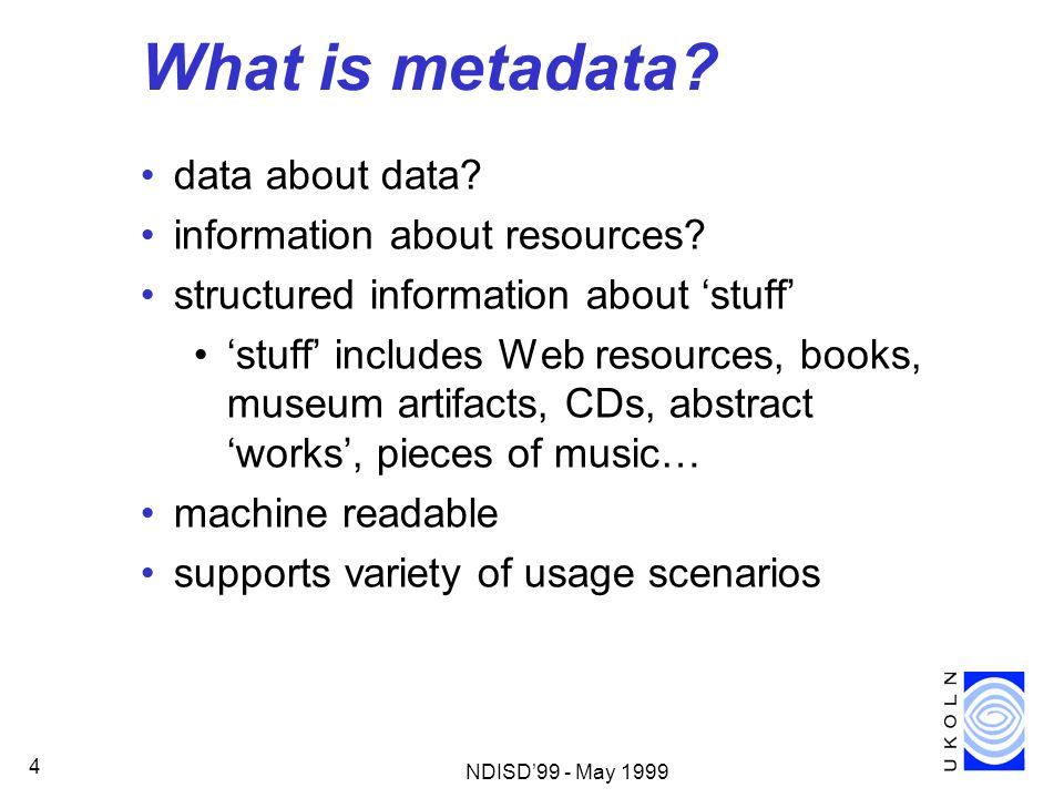 What is metadata data about data information about resources