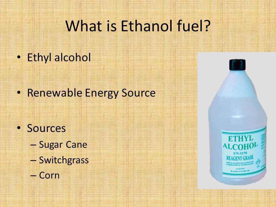 What Is Ethanol >> Corn Ethanol The Future Or Not Ppt Download