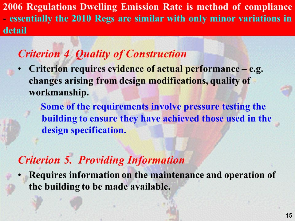 Criterion 4 Quality of Construction