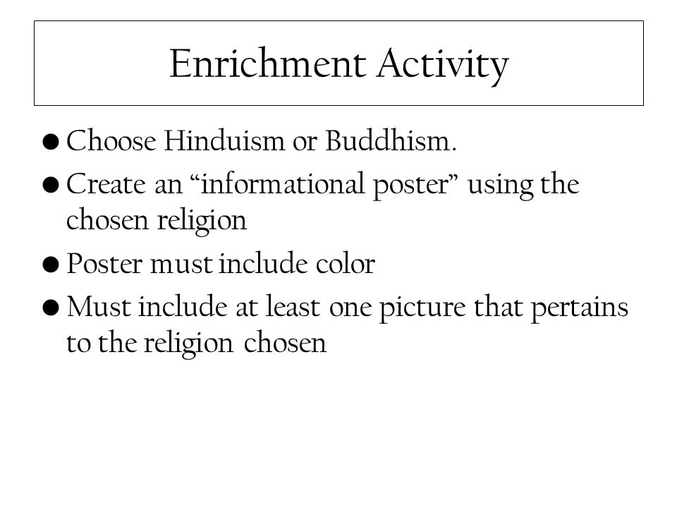 Hinduism and buddhism activities ppt video online download enrichment activity choose hinduism or buddhism ccuart Image collections