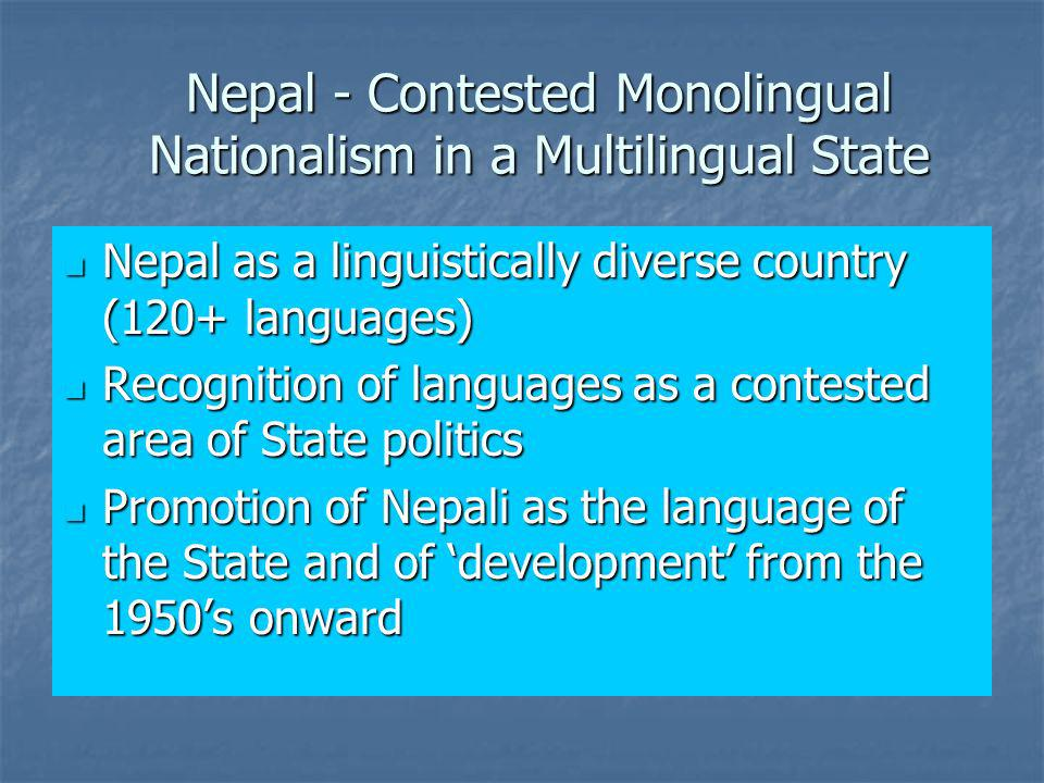 Nepal - Contested Monolingual Nationalism in a Multilingual State