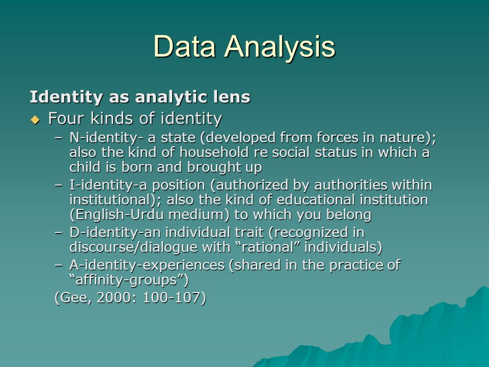 Data Analysis Identity as analytic lens Four kinds of identity