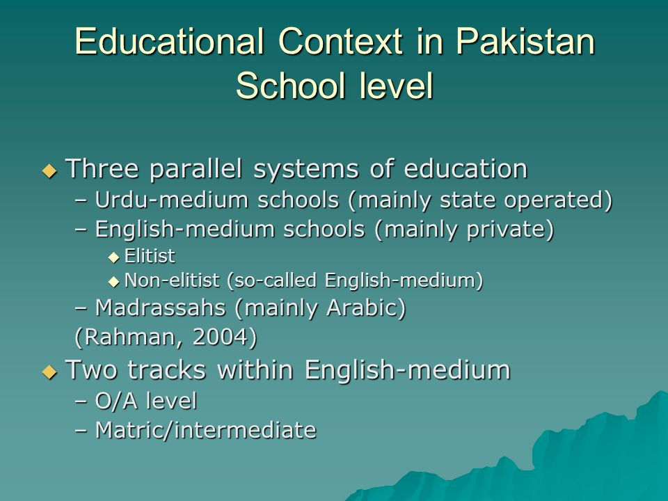 Educational Context in Pakistan School level