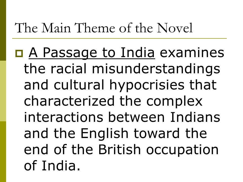 A Passage To India Introductory Lecture Ppt Video Online Download