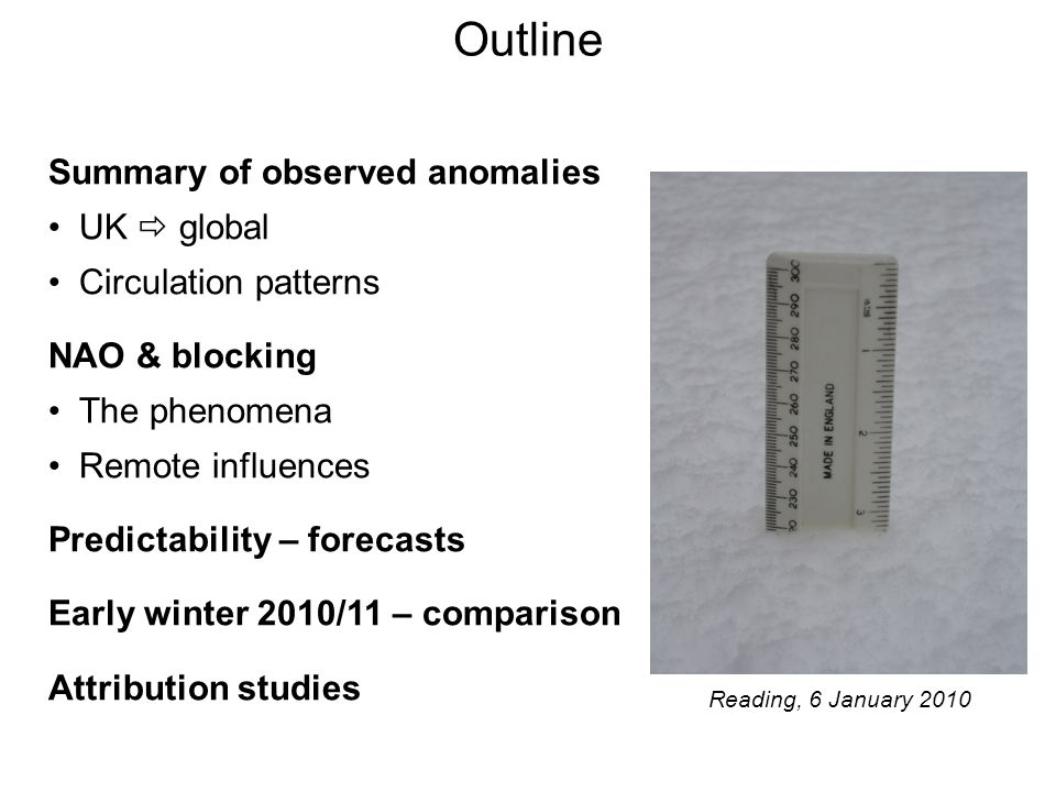 Outline Summary of observed anomalies UK  global Circulation patterns