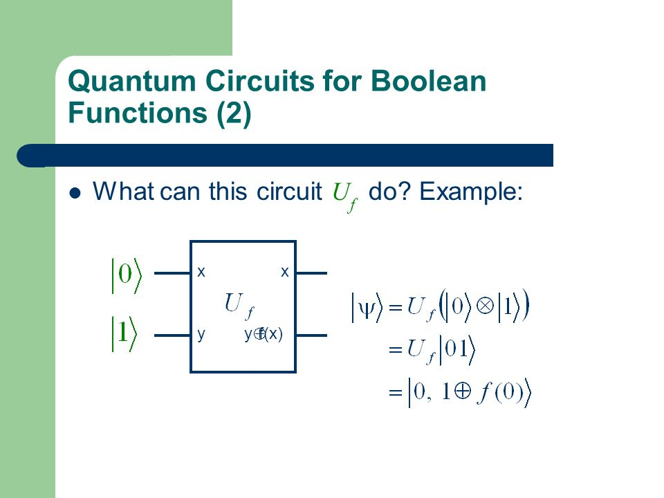 Quantum Circuits for Boolean Functions (2)