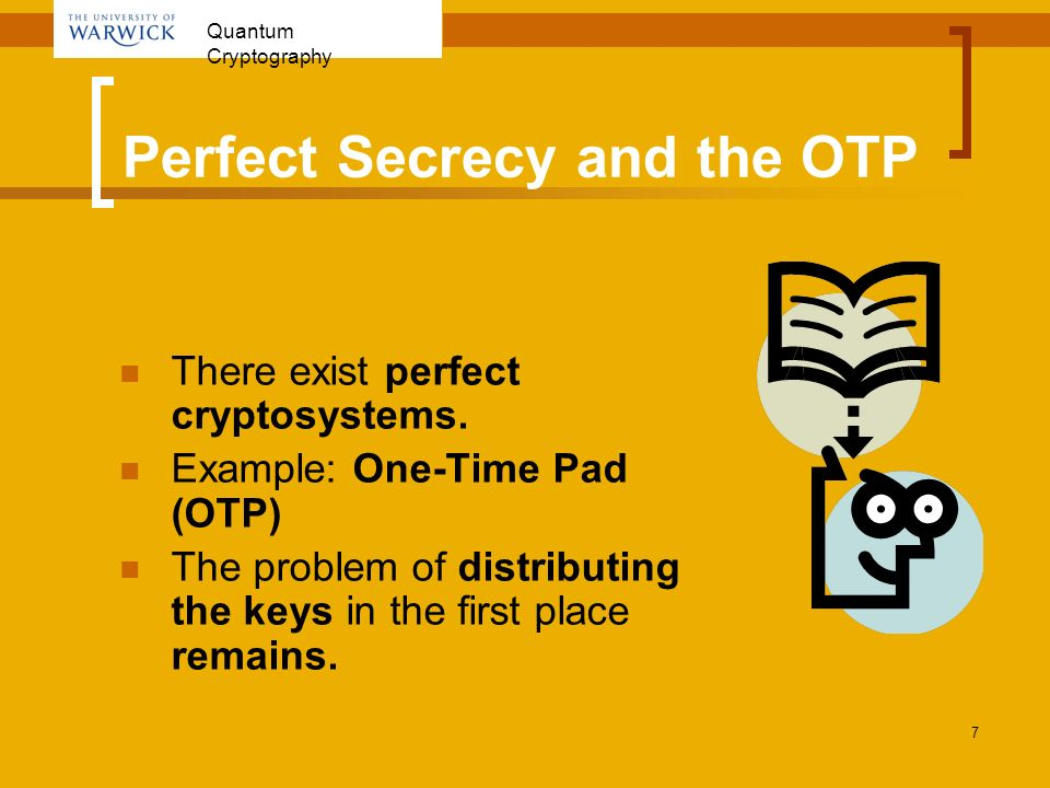 Perfect Secrecy and the OTP