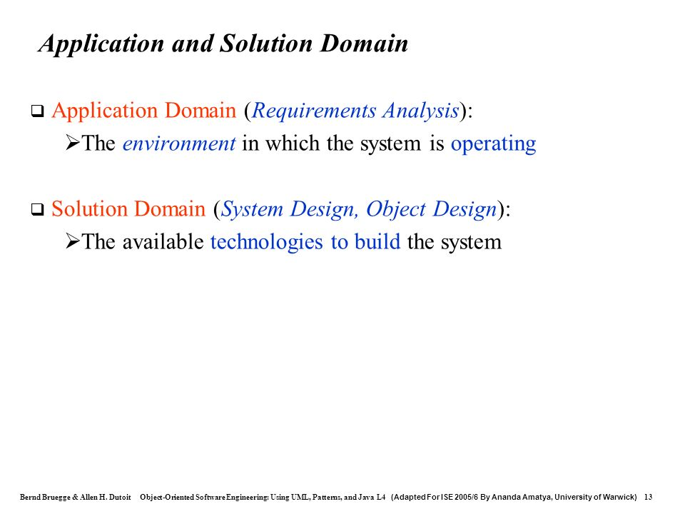 Application and Solution Domain
