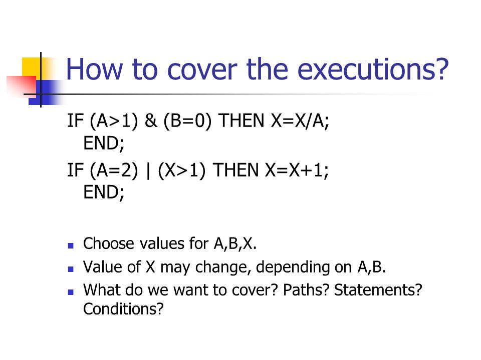 How to cover the executions