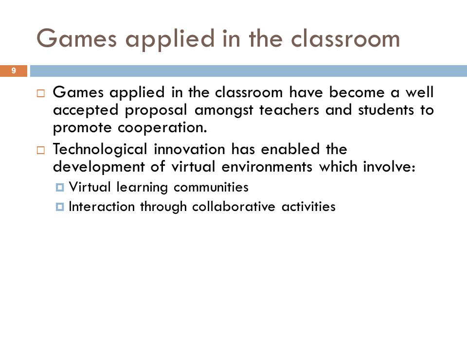 Games applied in the classroom