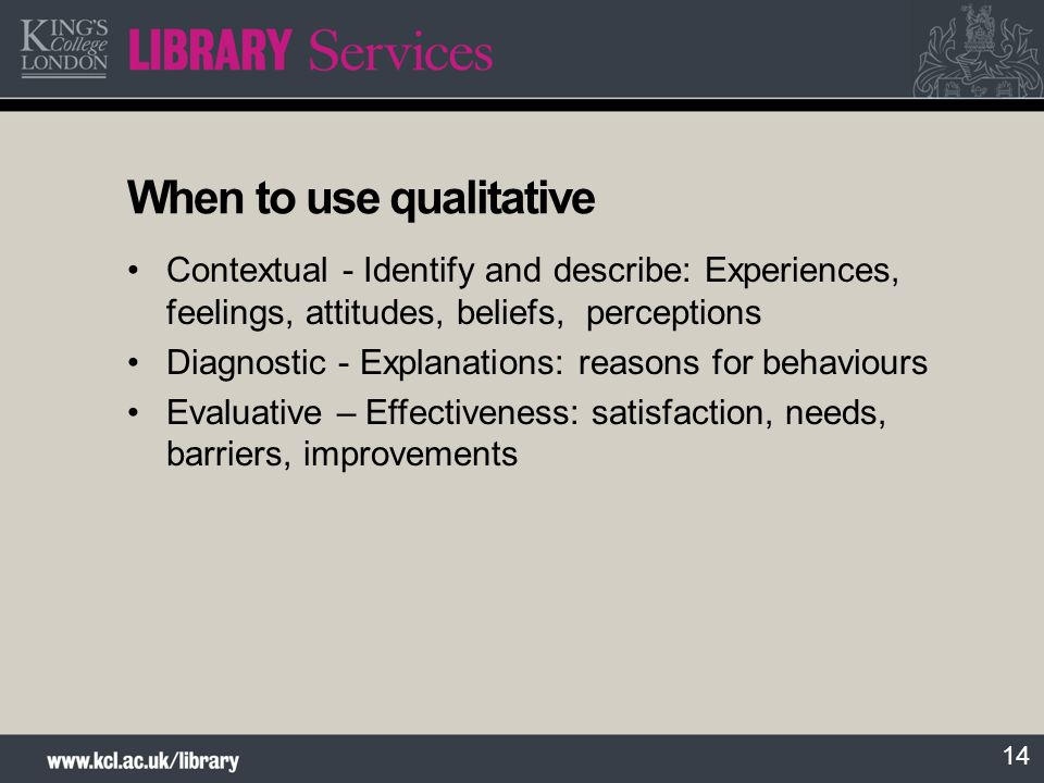 When to use qualitative