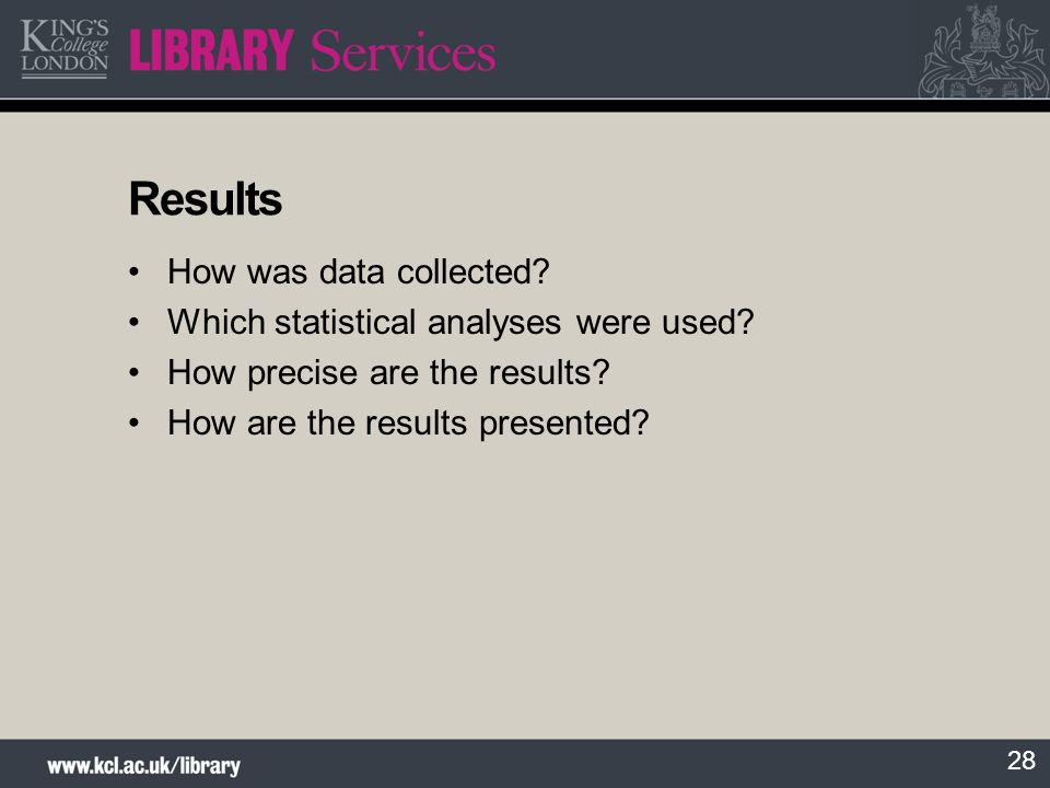 Results How was data collected Which statistical analyses were used