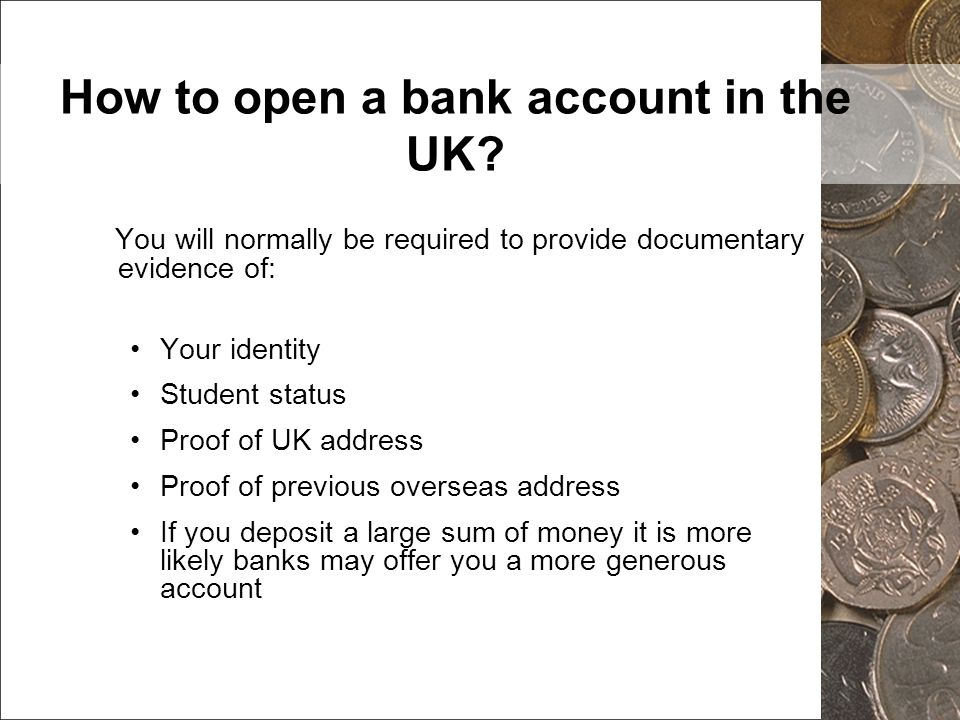 How to open a bank account in the UK