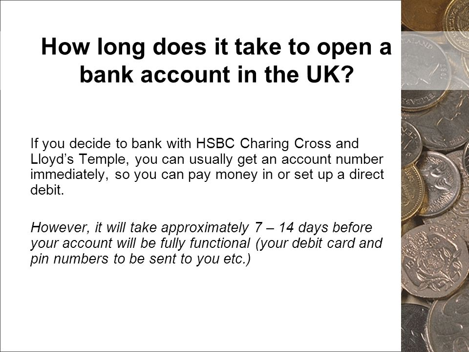 How long does it take to open a bank account in the UK