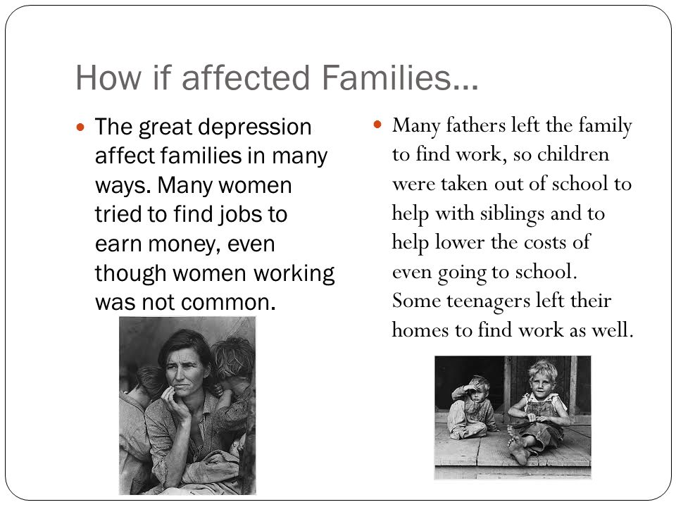 basic facts about the great depression ppt video online download4 how if affected families\u2026 the great depression