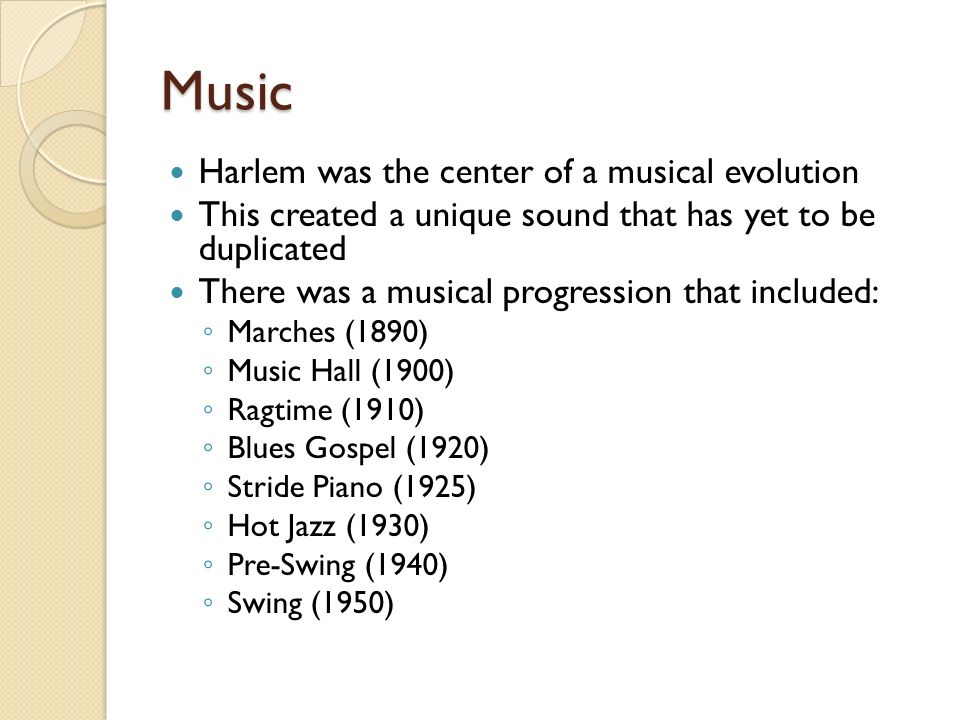 Music Harlem was the center of a musical evolution