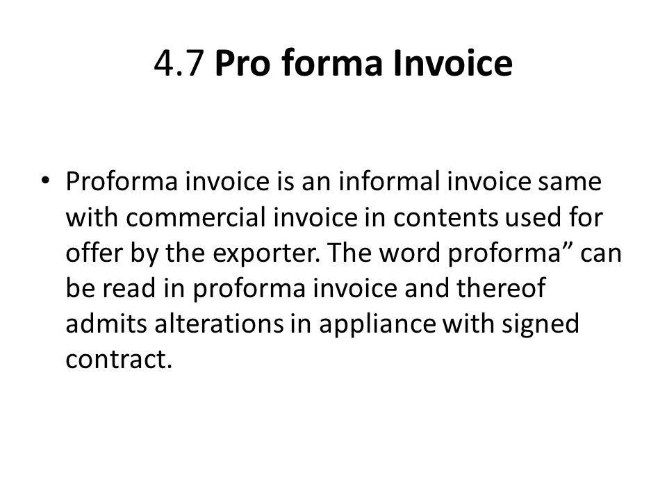 4.7 Pro Forma Invoice