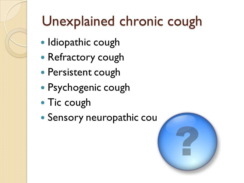 Unexplained Chronic Cough - ppt video online download