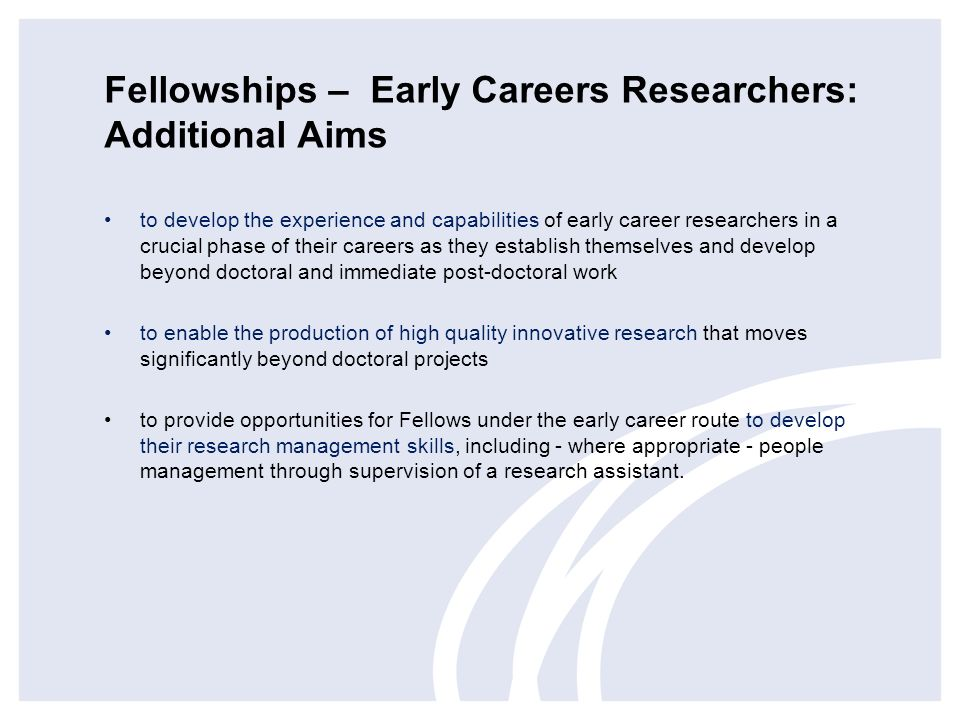 Fellowships – Early Careers Researchers: Additional Aims
