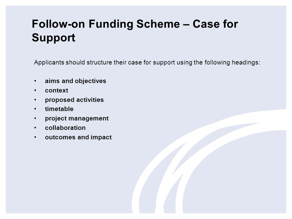 Follow-on Funding Scheme – Case for Support