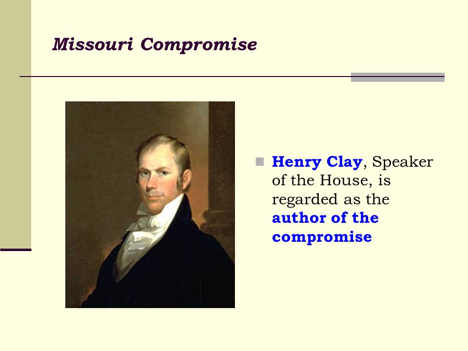who was the author of the missouri compromise
