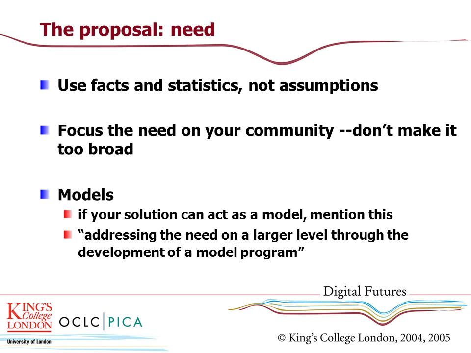 The proposal: need Use facts and statistics, not assumptions