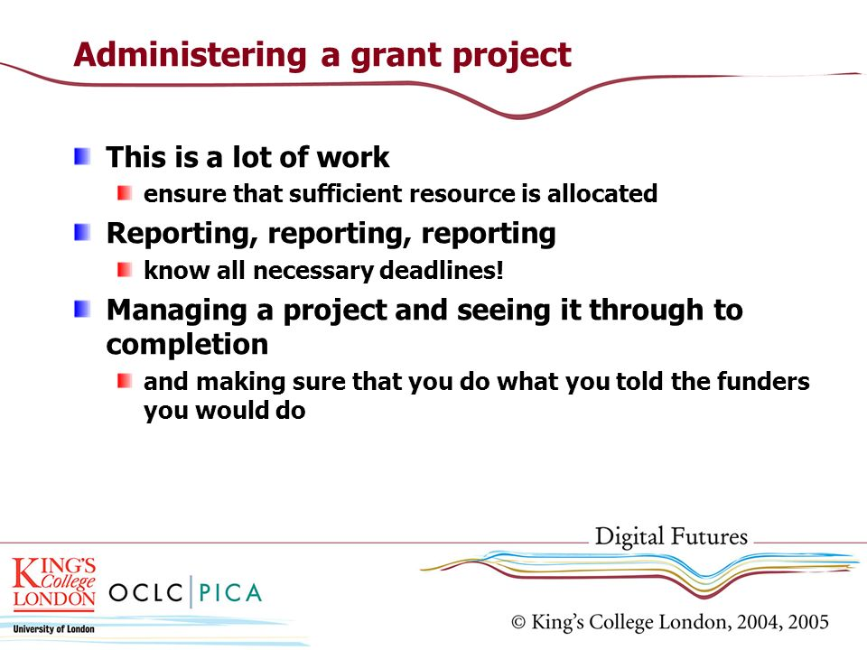 Administering a grant project
