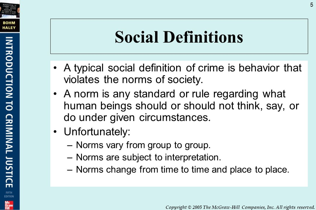 social definitions a typical social definition of crime is behavior that violates the norms of society