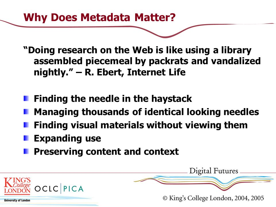 Why Does Metadata Matter