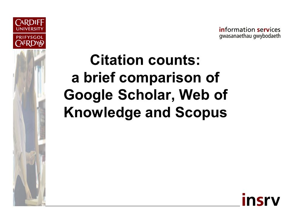 Citation counts: a brief comparison of Google Scholar, Web of Knowledge and Scopus
