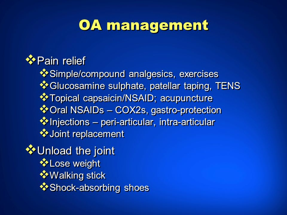 OA management Pain relief Unload the joint