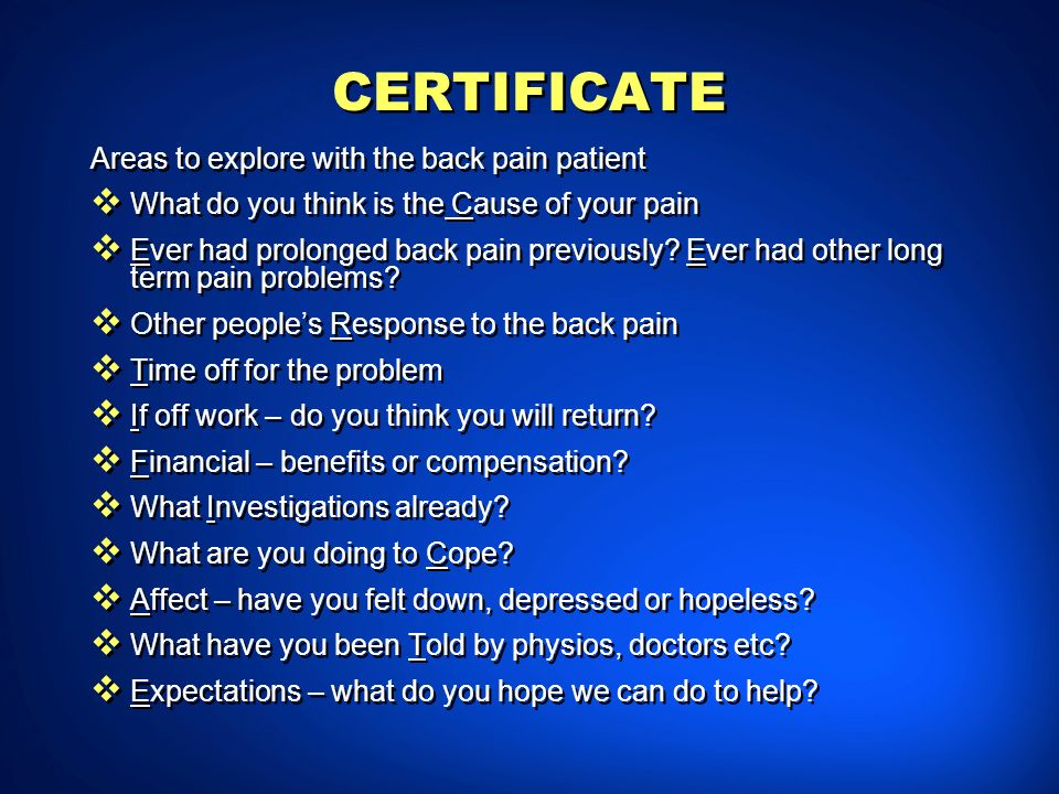 CERTIFICATE Areas to explore with the back pain patient