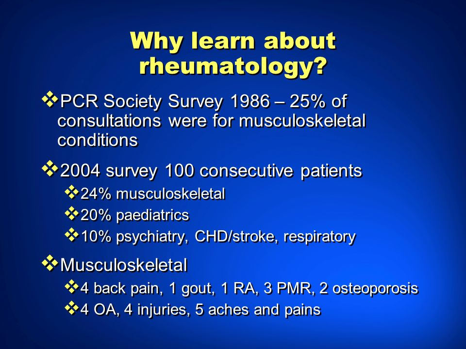 Why learn about rheumatology