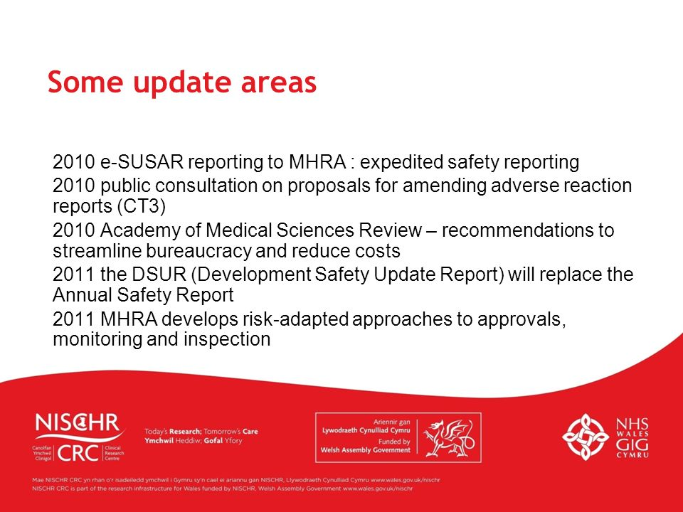 Some update areas 2010 e-SUSAR reporting to MHRA : expedited safety reporting.