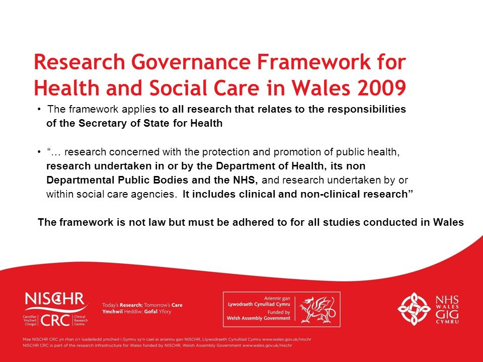 Research Governance Framework for Health and Social Care in Wales 2009