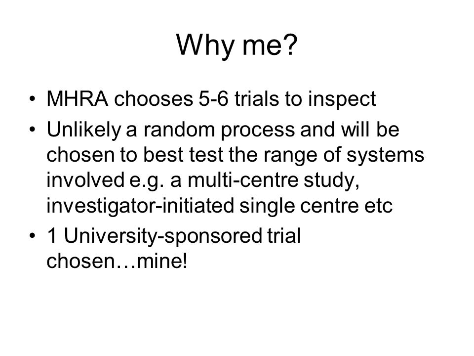 Why me MHRA chooses 5-6 trials to inspect