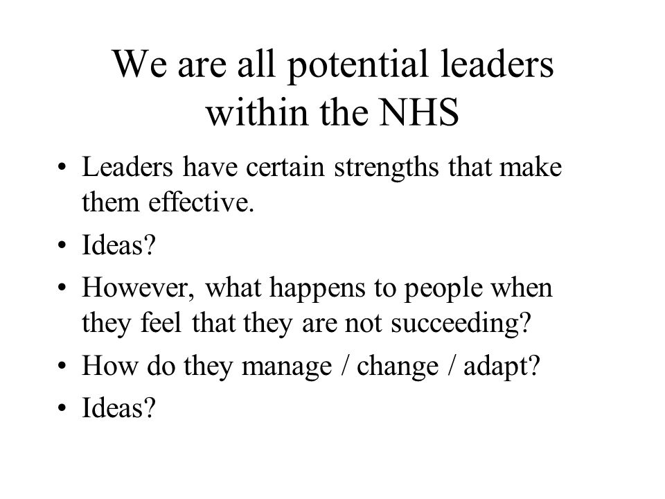 We are all potential leaders within the NHS