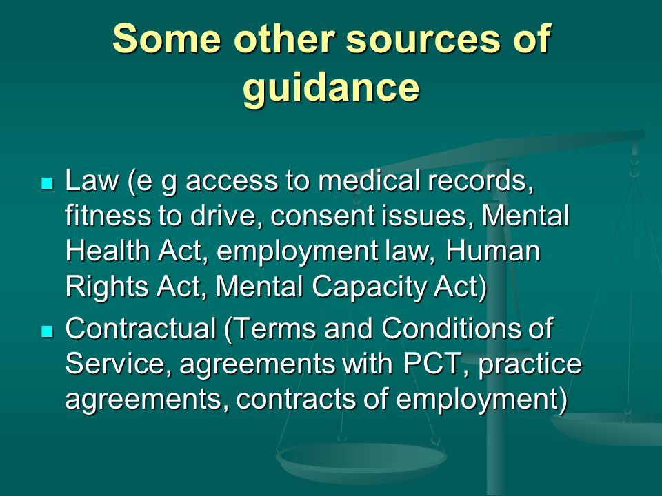 Some other sources of guidance