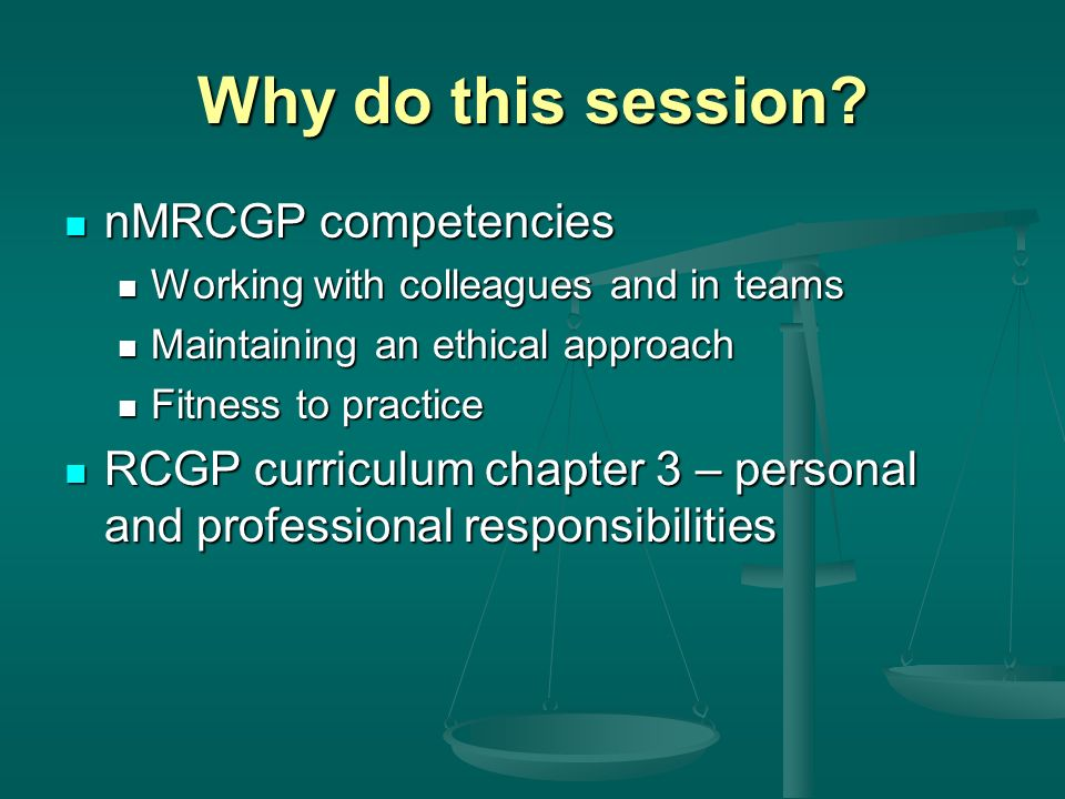 Why do this session nMRCGP competencies