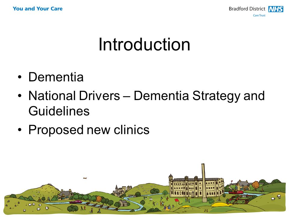 Introduction Dementia