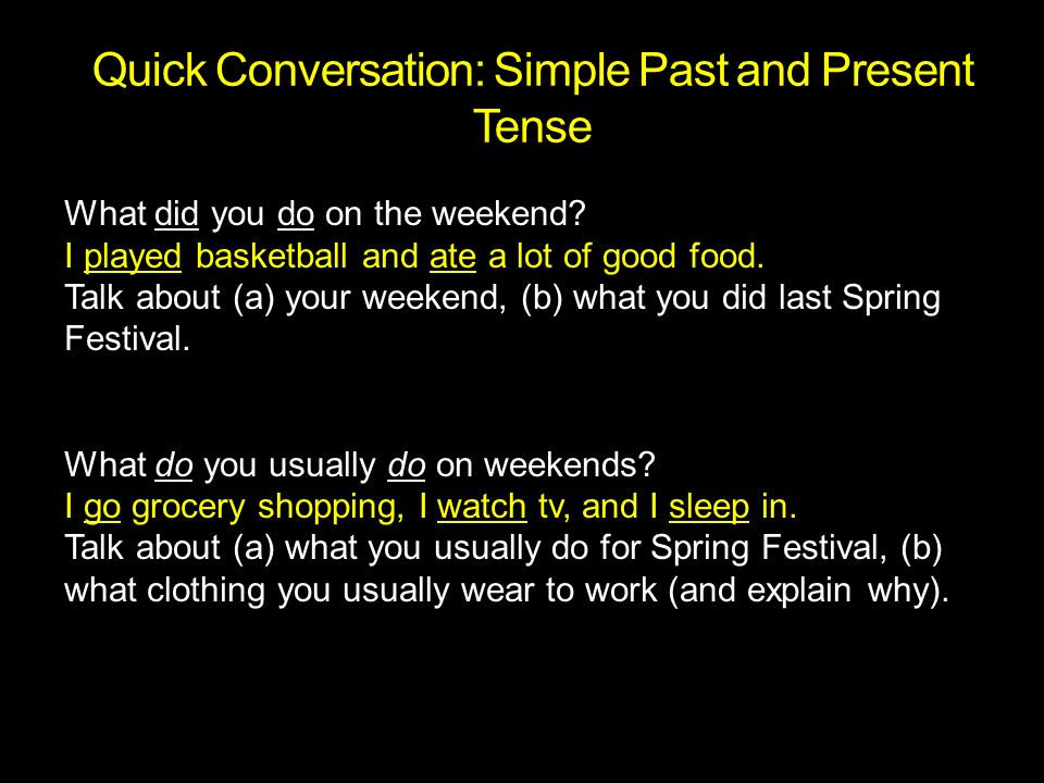 Lesson 7: Talking about Your Life (Past Tense) - ppt video online