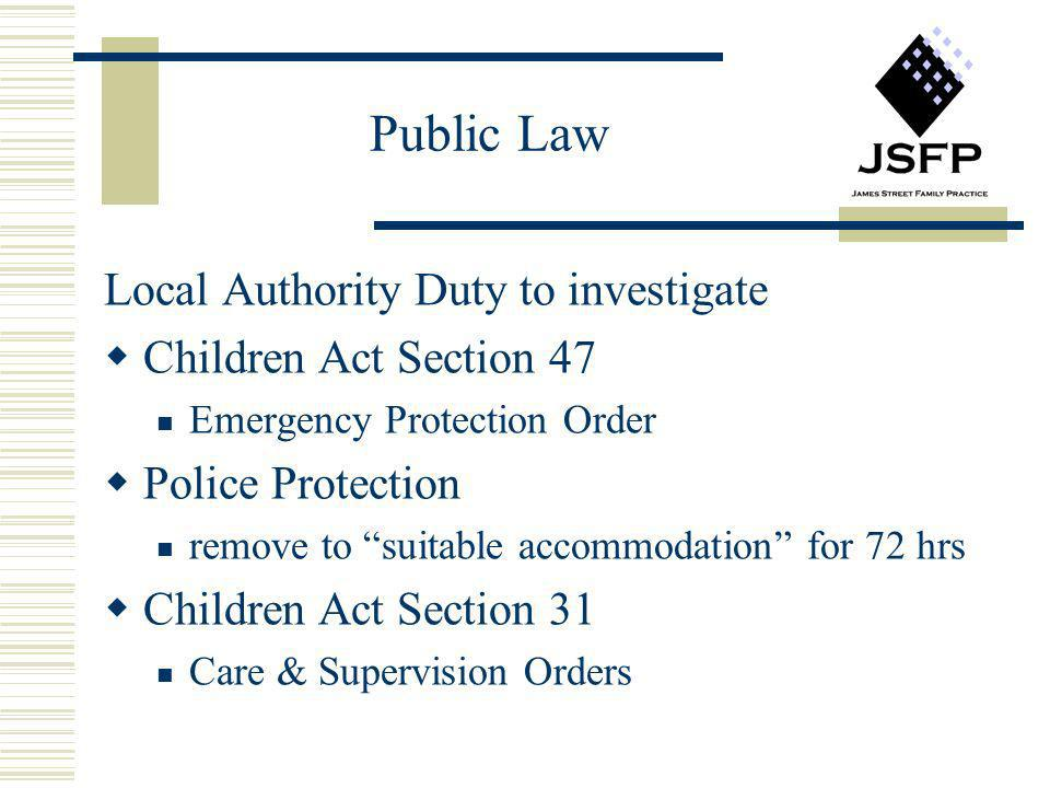 Public Law Local Authority Duty to investigate Children Act Section 47