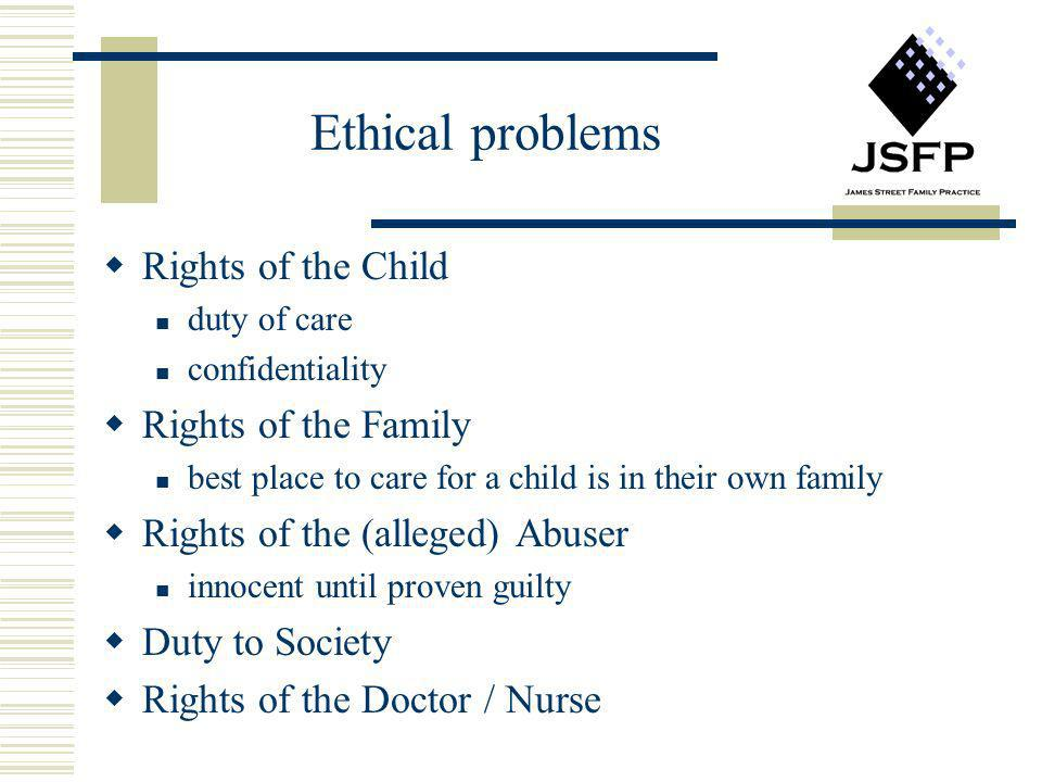 Ethical problems Rights of the Child Rights of the Family