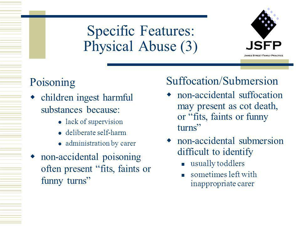 Specific Features: Physical Abuse (3)