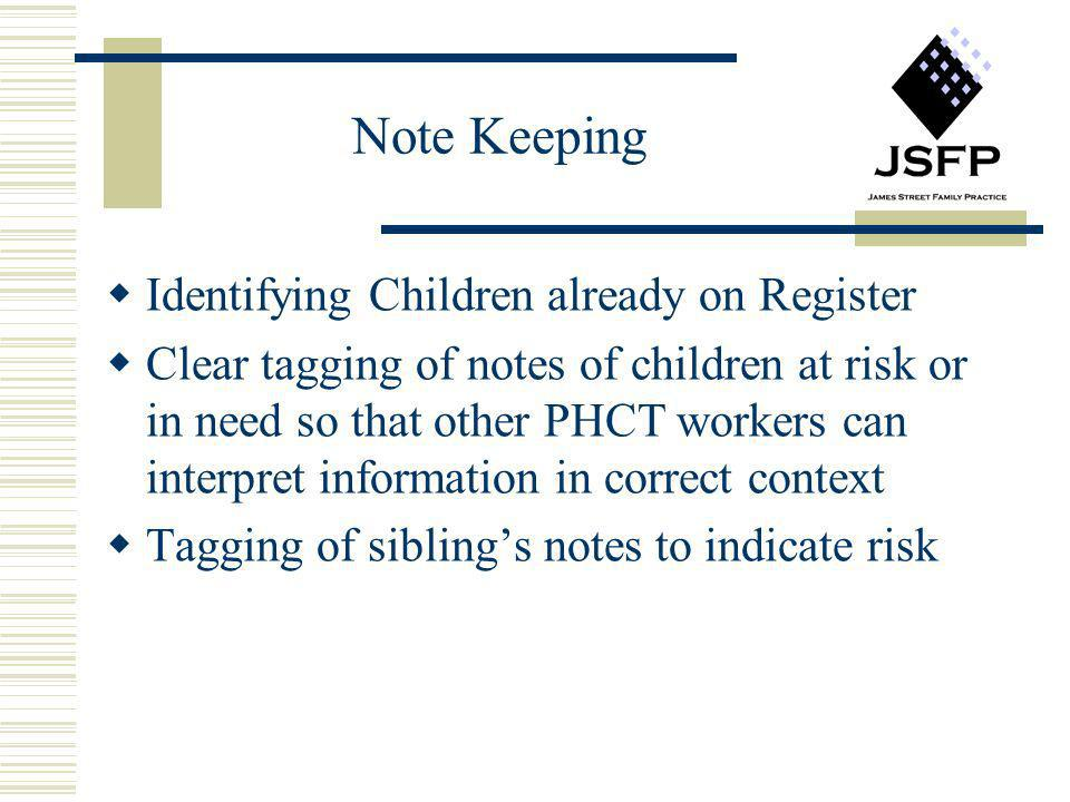 Note Keeping Identifying Children already on Register