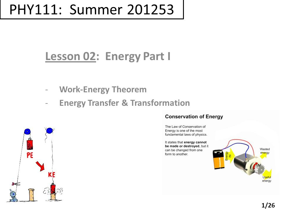 PHY111: Summer Lesson 02: Energy Part I Work-Energy Theorem - ppt ...