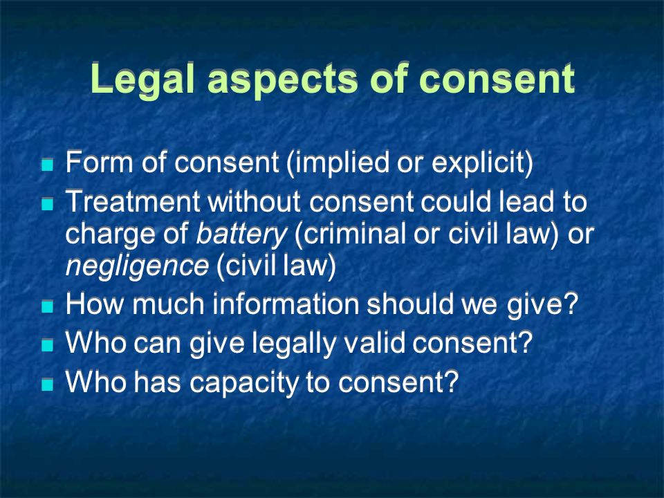 Legal aspects of consent