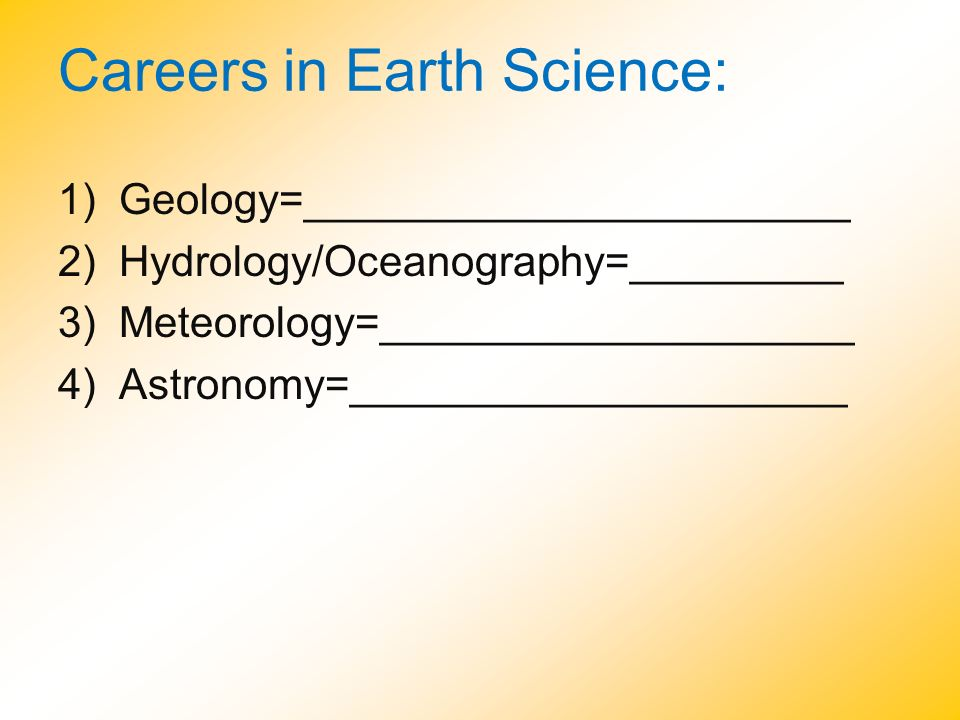 Careers in Earth Science: